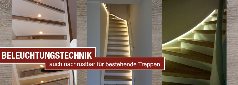 Beleuchtungstechnik, auch nachrüstbar für bestehende Treppensysteme oder bei Treppenrevonierung
